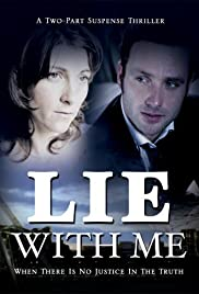 Lie with Me (2004) Poster - Movie Forum, Cast, Reviews
