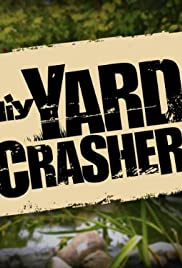 Yard Crashers Poster