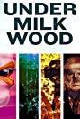 Under Milk Wood (2015) Poster