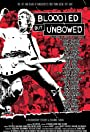 Bloodied But Unbowed: Uncut