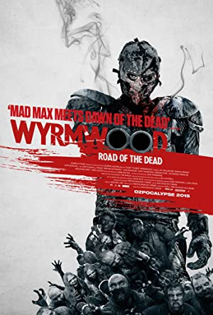 Where to stream Wyrmwood: Road of the Dead