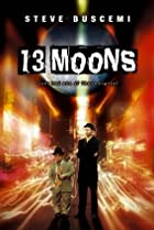 13 Moons (2002) Poster