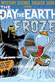 The Day the Earth Froze Poster