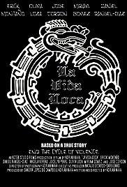 La Vida Loca: Based on a True Story Poster