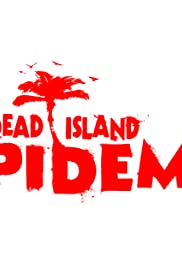 Dead Island Epidemic Poster
