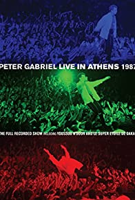 Primary photo for Peter Gabriel: Live in Athens 1987