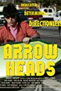 Arrow Heads (2009) Poster