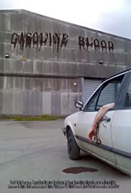Gasoline Blood (2006)