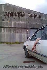 Gasoline Blood Poster