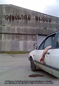 Primary photo for Gasoline Blood