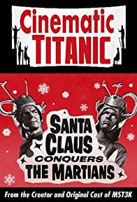 Primary photo for Cinematic Titanic: Santa Claus Conquers the Martians