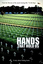 Hands That Hold Us