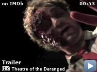 Theatre of the Deranged (2012) - IMDb