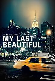 My Last Beautiful Poster