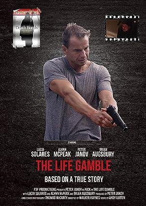 Where to stream The Life Gamble