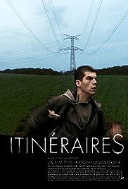 Itinéraires(2005) Poster - Movie Forum, Cast, Reviews