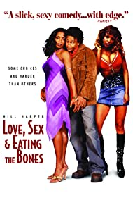 Love, Sex and Eating the Bones (2004) Poster - Movie Forum, Cast, Reviews