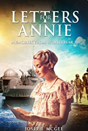 Letters for Annie: Memories from World War II