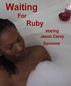 Watch best quality movies Waiting for Ruby [640x480]