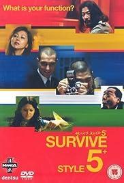 Survive Style 5+(2004) Poster - Movie Forum, Cast, Reviews