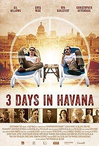 Primary photo for Three Days in Havana