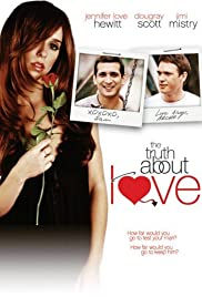 The Truth About Love (2005) Poster - Movie Forum, Cast, Reviews