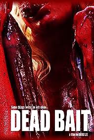 Dead Bait (2016)