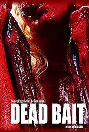 Dead Bait Poster