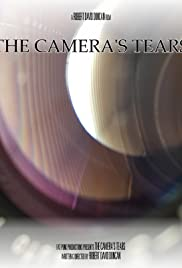 The Camera's Tears Poster