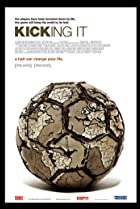 Kicking It (2008) Poster