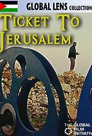 Ticket to Jerusalem Poster