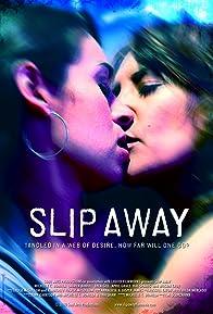 Primary photo for Slip Away