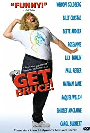 Get Bruce (1999) Poster - Movie Forum, Cast, Reviews