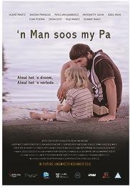 'n Man Soos My Pa Poster