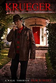 Krueger: A Walk Through Elm Street(2014) Poster - Movie Forum, Cast, Reviews