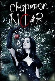 Chaperon Noir Poster