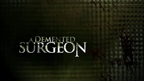Two stranded young women are the missing pieces in a demented surgeon's twisted plan.