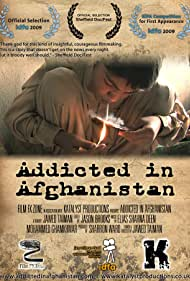 Addicted in Afghanistan (2009)