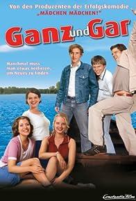 Primary photo for Ganz und gar