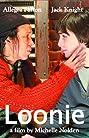 Loonie (2007) Poster