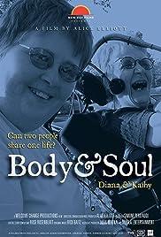 Body & Soul: Diana & Kathy Poster