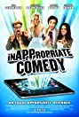 InAPPropriate Comedy (2013) Poster