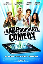 InAPPropriate Comedy (2013) Poster - Movie Forum, Cast, Reviews