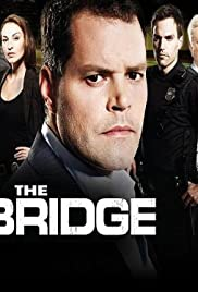 The Bridge Poster - TV Show Forum, Cast, Reviews