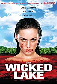 Wicked Lake (2008)