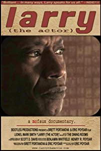 Movies archive free download Larry (the Actor) by [480x800]