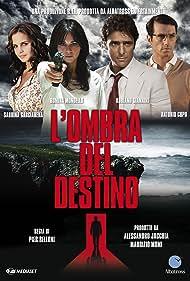 L'ombra del destino (2011)