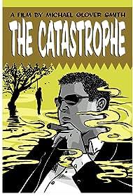 The Catastrophe (2011)