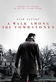 A Walk Among the Tombstones (2014) Poster - Movie Forum, Cast, Reviews
