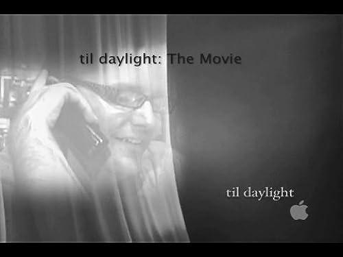 'til daylight